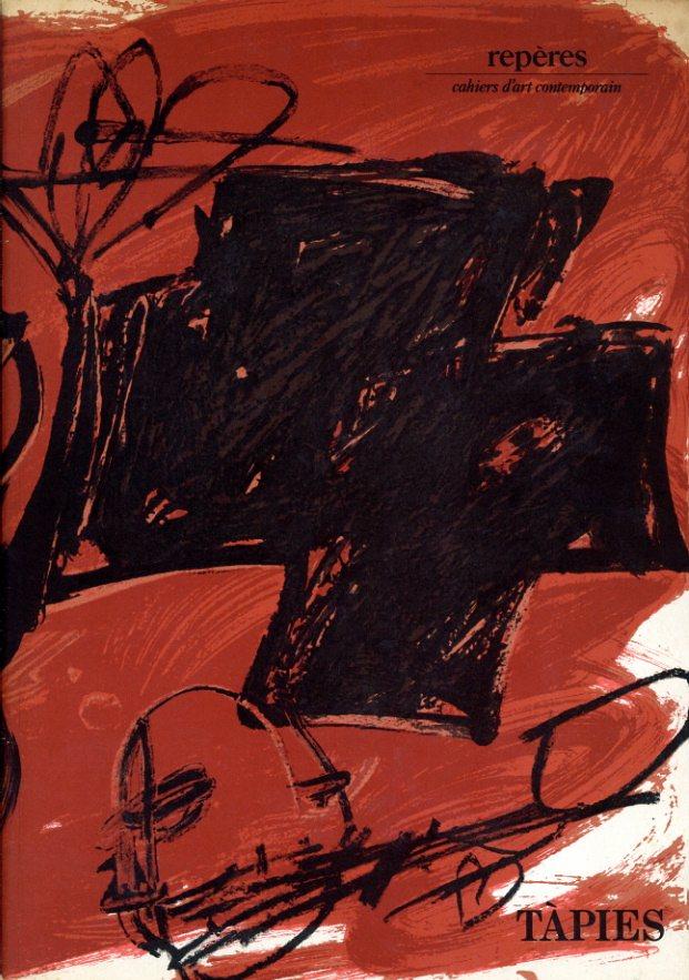 アントニ・タピエス Tapies, Reperes: Cahiers D'art Contemporain/Gilbert Lascault編