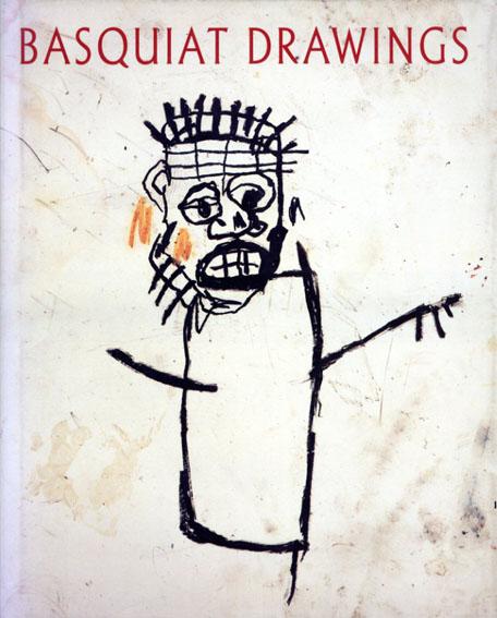 バスキア Jean-Michel Basquiat: Drawings/