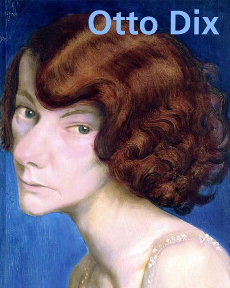 オットー・ディクス Otto Dix: German Edition/Otto Dix