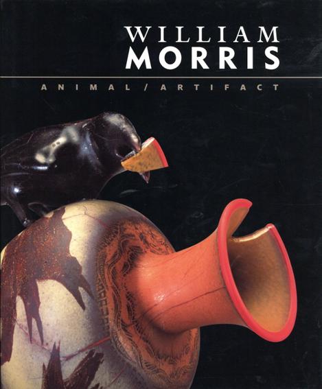 ウィリアム・モリス William Morris: Animal/Artifact/