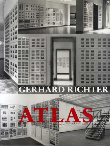 ゲルハルト・リヒター Gerhard Richter: Atlas/