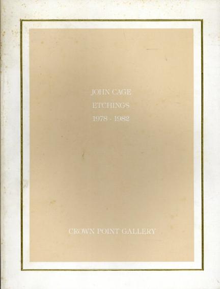 ジョン・ケージ John Cage: Etchings 1978-1982/
