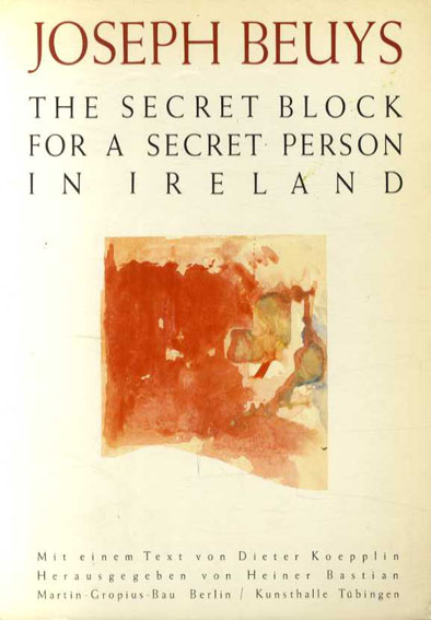 ヨーゼフ・ボイス Joseph Beuys: The Secret Block For A Secret Person In Ireland/Marx Sammlung