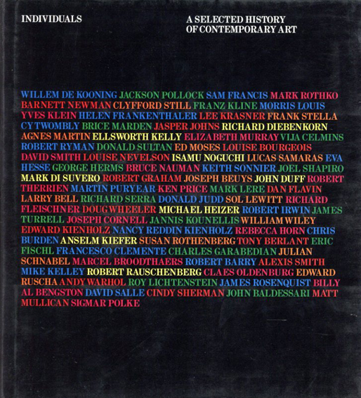 Individuals: A Selected History of Contemporary Art 1945-1986/Kate Linker