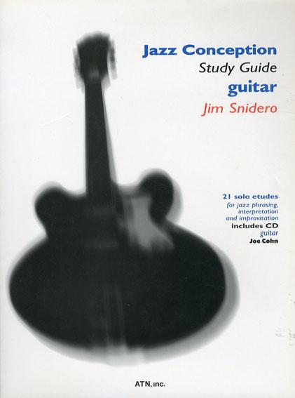 ジャズ・コンセプション/スタディ・ガイド ギター/Jim Snidero