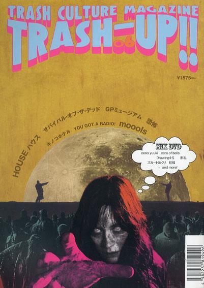 季刊 TRASH-UP!! Vol.6/