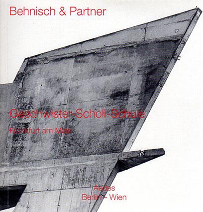 ベーニッシュ&パートナー Behnisch&Partner/Geschwister-Scholl-Schule