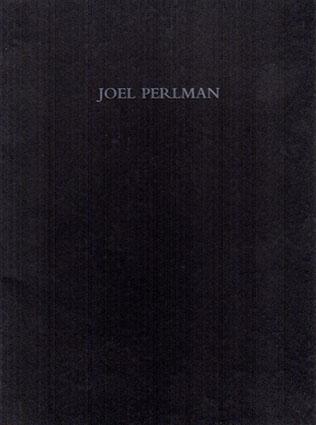 ジョエル・パールマン Joel Perlman: Round and Round New Sculpture 1997-2000/