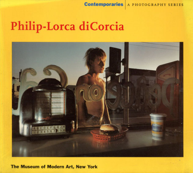 フィリップ・ロルカ・デコルシ写真集 Philip-Lorca Dicorcia/