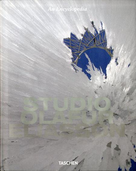 オラファー・エリアソン Studio Olafur Eliasson: An Encyclopedia/Olafur Eliasson、Philip Ursprung