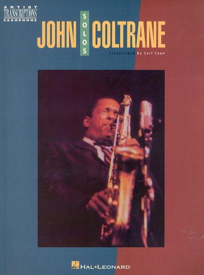 John Coltrane: Solos: Saxophone/John Coltrane Ravi Coltrane/Ronny Schiff編