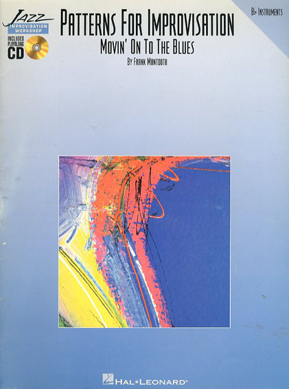 Movin on to Blues B Flat Patterns for Improvisation/Frank Mantooth