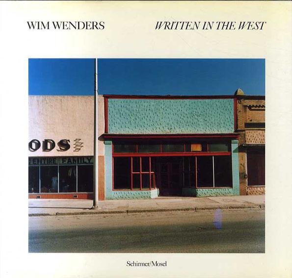 ヴィム・ヴェンダース写真集 Wim Wenders: Written In The West/Wim Wenders