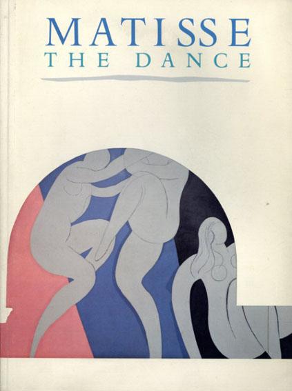 アンリ・マティス Matisse: The Dance/Jack Flam