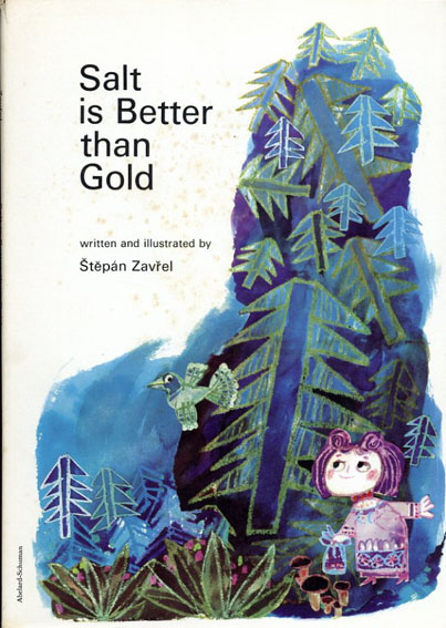 Salt Is Better Than Gold/Stepan Zavrel