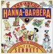 The Art of Hanna-Barbera: Fifty Years of Creativity/Ted Sennettのサムネール