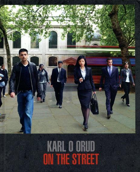 Karl O Orud: On the Street/