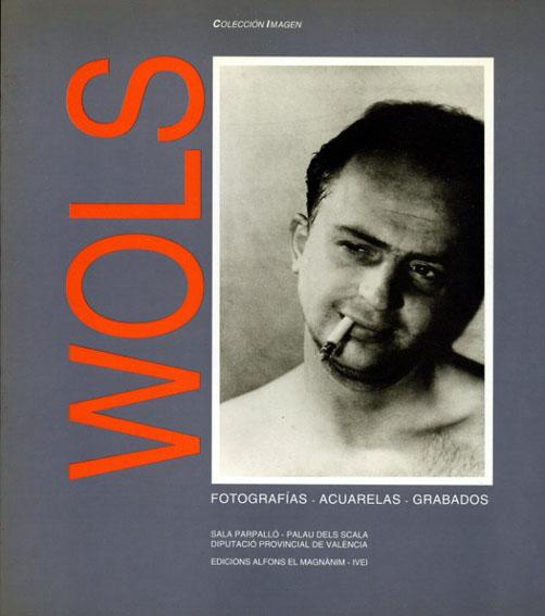 ヴォルス Wols: Fotografias,Acuarelas,Grabados/Rathke et al. Ewald