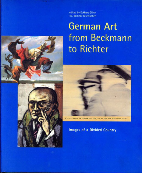 German Art from Beckmann to Richter: Images of a Divided Country/