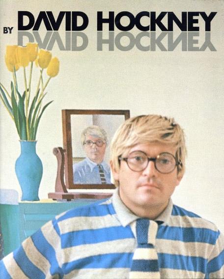 デイヴィッド・ホックニー David Hockney by David Hockney - My Early Years/David Hockney/Nikos Stangos編集