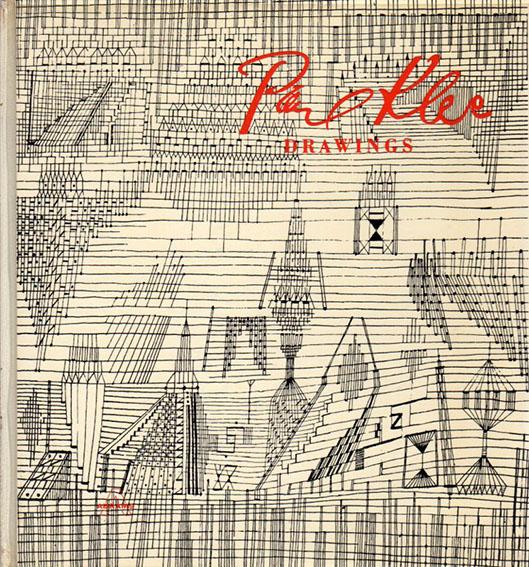 パウル・クレー Paul Klee: Drawings/Will Grohmann