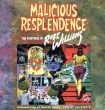 ロバート・ウィリアムス Malicious Resplendence: The Paintings of Robert Williams/Robert Williams C. R. Stecyk/Walter Hopps/Gary G. Groth Walter Hopps序 Gary G. Groth編のサムネール
