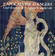 L'Apocalypse D'Angers: Chef doeuvre de la tapisserie medievale/のサムネール
