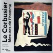 ル・コルビュジエ Le Corbusie: Mesures De L'Homme/Le Corbusierのサムネール
