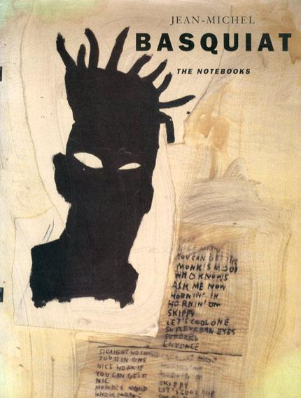 ジャン=ミシェル・バスキア Jean-Michel Basquiat: The Notebooks/