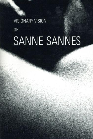 サンネ・サンネス写真集 Visionary Vision of Sanne Sannes/Kahmann Gallery監