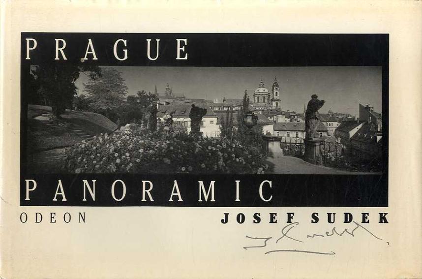 ヨゼフ・スデック写真集 Josef Sudek: Prague Panoramic/Josef Sudek