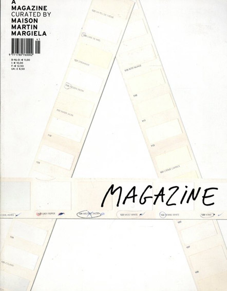 A Magazine1 November 2004: Curated By Maison Martin Margiela/