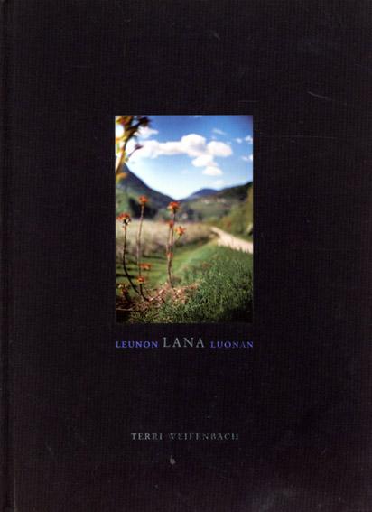 テリー・ワイフェンバック写真集 Terri Weifenbach: Lana: Photographs Made of A Single Locale/Terri Weifenbach
