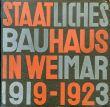 ワイマール国立バウハウス Staatliches bauhaus in Weimar 1919-1923/ブロイヤー、モホリ=ナギ、クレー、シュレンマー他のサムネール