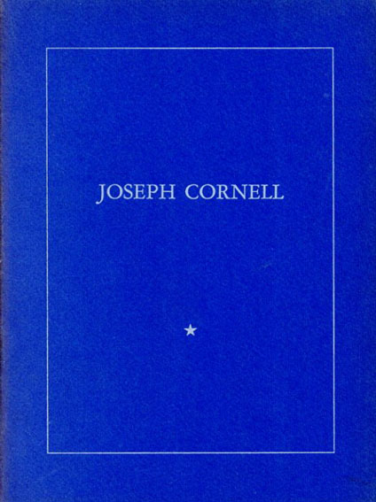 ジョセフ・コーネル Joseph Cornell: Seven Boxes by Joseph Cornell/瀧口修造序文