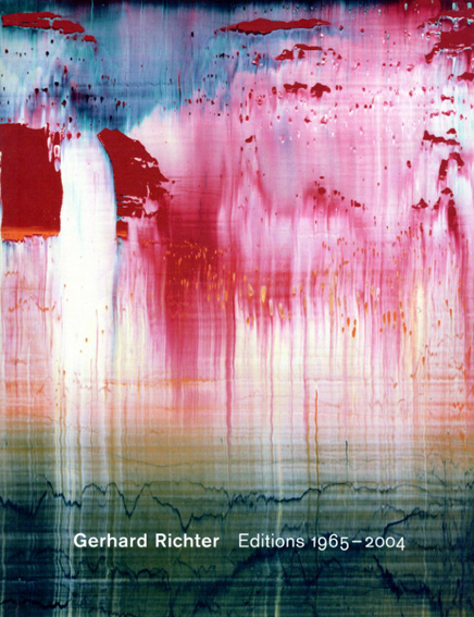 ゲルハルト・リヒター エディション・カタログ・レゾネ Gerhard Richter: Editions 1965-2004 Catalogue Raisonne/Gerhard Richter Hubertus Butin/Stefan Gronert