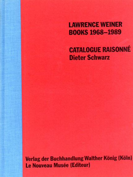 ローレンス・ウェイナー Lawrence Weiner: Books 1968-1989/Lawrence Weiner