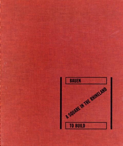 ローレンス・ウェイナー Lawrence Weiner: To Build A Square In The Rhineland/Lawrence Weiner