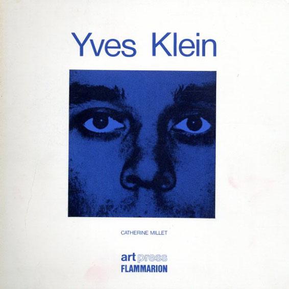 イヴ・クライン Yves Klein/Yves Klein
