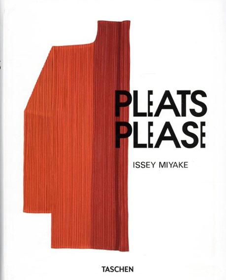 Issey Miyake: Pleats Please/Issey Miyake 荒木経惟/森村泰昌/蔡國強他