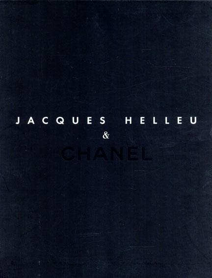 Jacques Helleu & Chanel/Jacques Helleu
