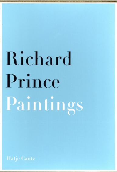 リチャード・プリンス Richard Prince: Paintings Photographs 2冊組/Richard Prince Bernard Mendes Burgi/Beatrix Ruf/Gijs Van Tuyl