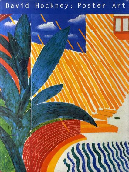 ディヴィッド・ホックニー David Hockney: Poster Art/David Hockney