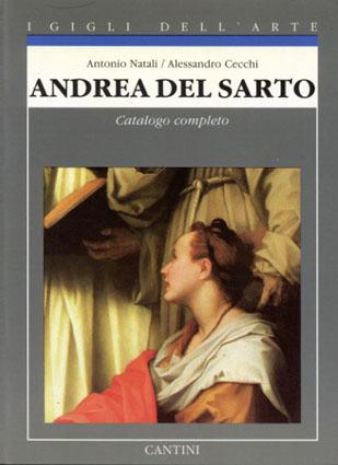 アンドレア・デル・サルト Andrea del Sarto:Catalogo completo/Antonio Natali