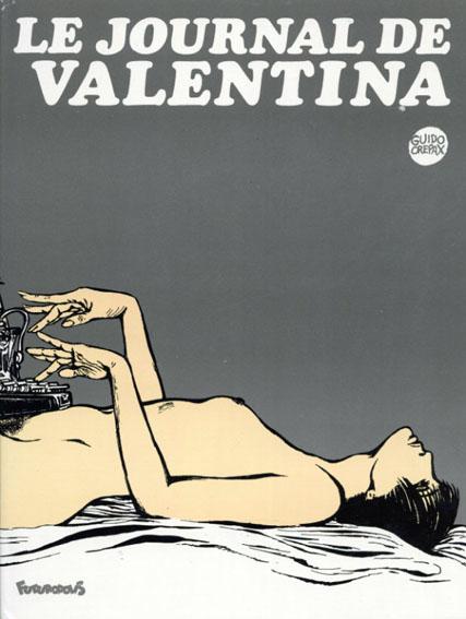 グイド・クレパックス Valentina2: Le journal De Valentina/Guido Crepax