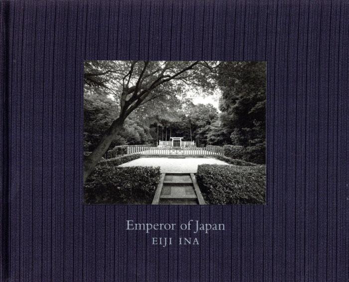 伊奈英次 Eiji Ina: Emperor of Japan/伊奈英次