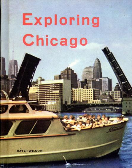 Exploring Chicago/