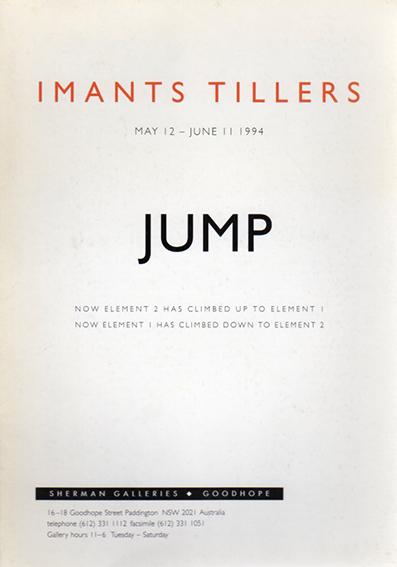 イマンツ・ティラーズ Imants Tillers: Jump/