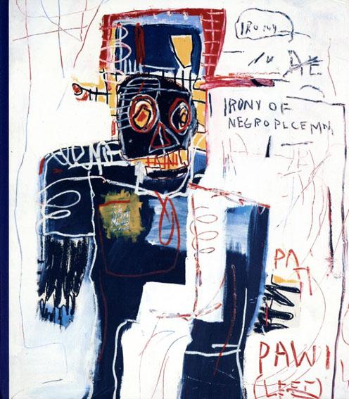 バスキア Jean-Michel Basquiat: Now's The Time/Dieter Buchhart編