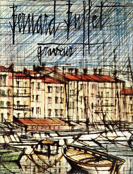 ベルナール・ビュッフェ 銅版画カタログ・レゾネ Bernard Buffet Graveur 1948-80/モーリス・ランス